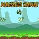 Dangerous Landing