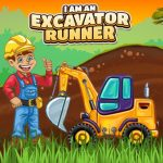 I am an Excavator Runner Game