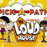 Pick-a-Path The Loud House