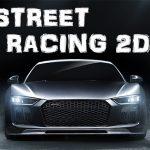 STREET RACING 2D